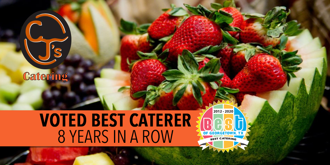 CJ's Catering - Voted Best Caterer 8 Years in a Row